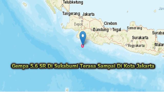 Gempa 5.6 SR Di Sukabumi Terasa Sampai Di Kota Jakarta