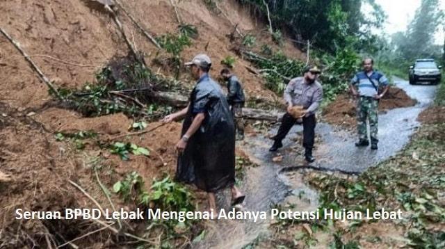 Seruan BPBD Lebak Mengenai Adanya Potensi Hujan Lebat